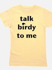 Talk birdy black Girl's Tee