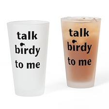 Talk birdy black Drinking Glass