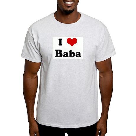 I Love Baba Ash Grey T-Shirt
