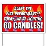 60 Candles Fire Department Yard Sign