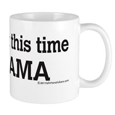 get_it_right_this_time_nobama_sticker Mug
