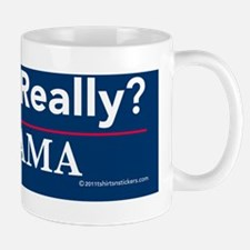 again?_really?_nobama_sticker Mug