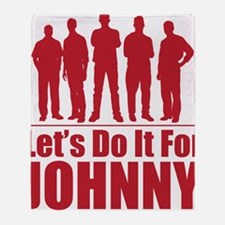 letsdoitforjohnnyred Throw Blanket