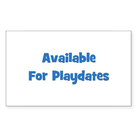 Available For Playdates (blue Sticker (Rectangular