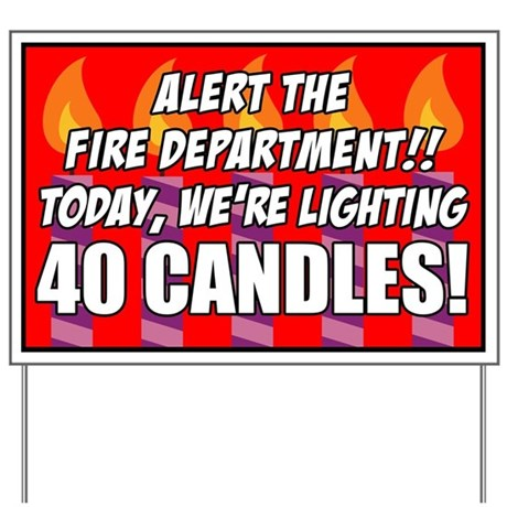 40 Candles Fire Department Yard Sign