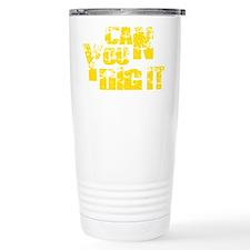 CanYouDigityellow Travel Mug