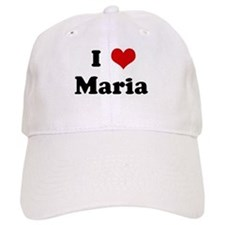 I Love Maria Baseball Cap