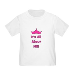 It's All About Me! Pink T