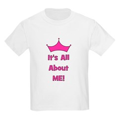 It's All About Me! Pink Kids T-Shirt