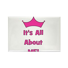It's All About Me! Pink Rectangle Magnet