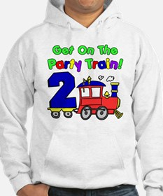 Get On The Party Train 2 Year Ol Hoodie