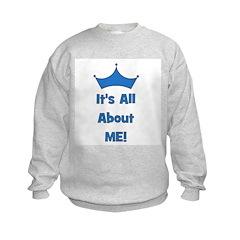 It's All About Me! Blue Sweatshirt