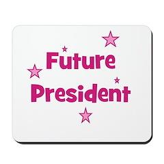 Future President - Pink Mousepad