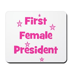 First Female President Mousepad