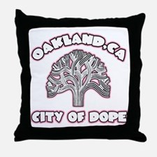 Oakland,Ca City of Dope -- T-Shirt Throw Pillow