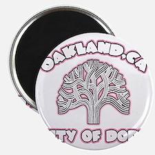 Oakland,Ca City of Dope -- T-Shirt Magnet