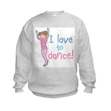 Love Dance Ballet Girl 1 Sweatshirt