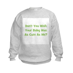 Baby Cute As Me - Green Sweatshirt