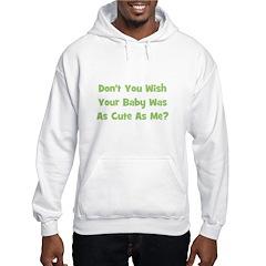 Baby Cute As Me - Green Hoodie