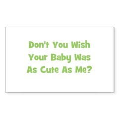 Baby Cute As Me - Green Rectangle Decal