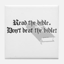 Read/Don't Beat the Bible Tile Coaster