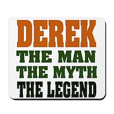 DEREK -the legend Mousepad