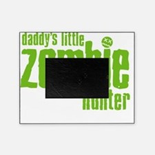 daddys little zombie hunter Picture Frame