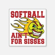 "softball sisses(blk) Square Sticker 3"" x 3"""