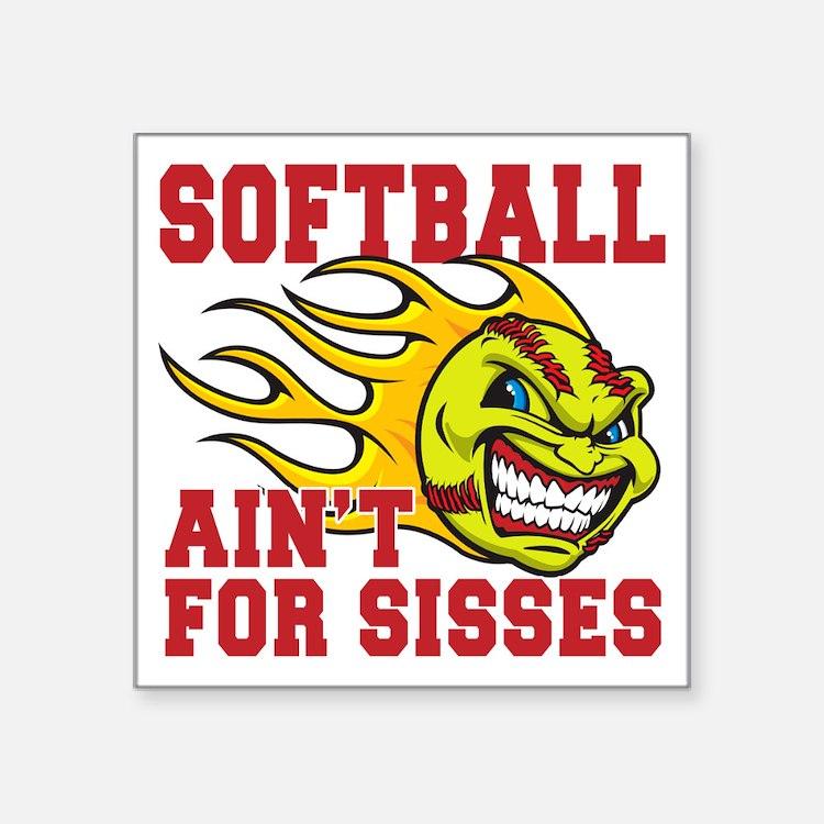 "softball sisses(blk) Square Sticker 3"" x 3"""