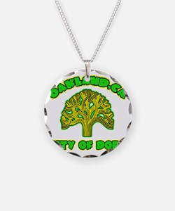 Oakland City Of Dope -- T-Sh Necklace