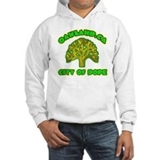 Oakland City Of Dope -- T-Shirt Hoodie