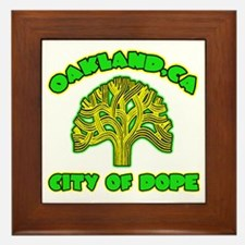 Oakland City Of Dope -- T-Shirt Framed Tile