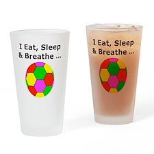 Eat Sleep Breathe Soccer Themed T-S Drinking Glass