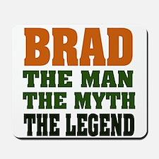 BRAD - the legend Mousepad