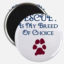 Breed of choice Magnet