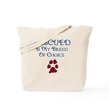 Breed of choice Tote Bag