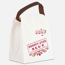 DROOPYEYED--SLUT Canvas Lunch Bag