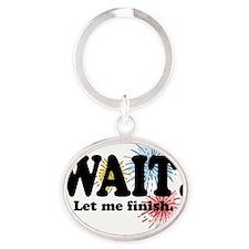 WAIT!!!!!!!!!!!! Oval Keychain