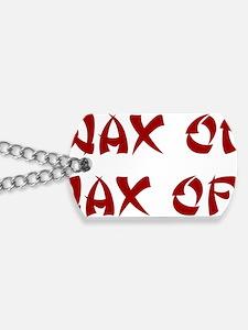 Wax-on-wax-off-(white-shirt) Dog Tags