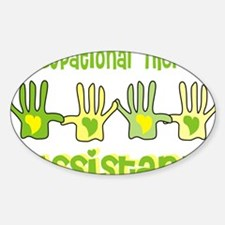 Occupational Therapy Assistant 4 ha Sticker (Oval)