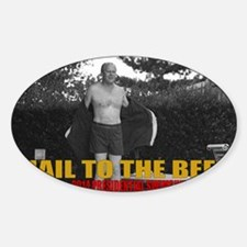 Hail to the Beef - 2014 Presidentia Sticker (Oval)