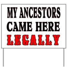 ANCESTORS LEGALLY Yard Sign