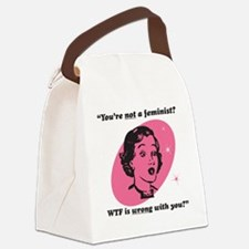 Youre Not A Feminist? Canvas Lunch Bag