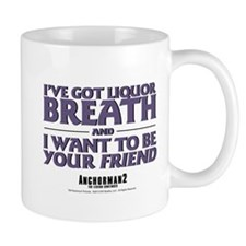 I've Got Liquor Breath Small Mug