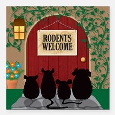 """welcomerodents12 Square Car Magnet 3"""" x 3"""""""