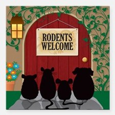 "welcomerodents9 Square Car Magnet 3"" x 3"""