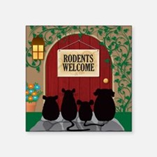 """welcomerodents9 Square Sticker 3"""" x 3"""""""