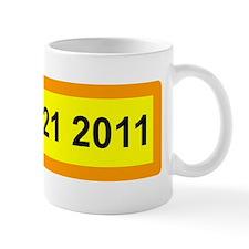maybe 21 2011 bumper Mug