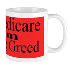 Save Medicare Greed-red bk stick Mug