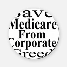 Save Medicare from Greed-wt bk Cork Coaster